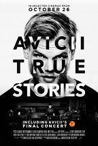 Avicii: True Stories (16+) постер плакат