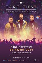 Take That: Greatest Hits Live постер плакат