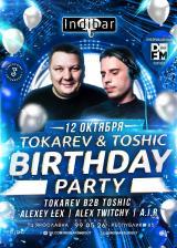 B DAY TOSHIC & TOKAREV IN ''INDIBAR'' постер плакат