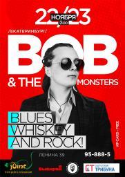 Концерт группы Bob And The Monsters (Екатеринбург) постер плакат